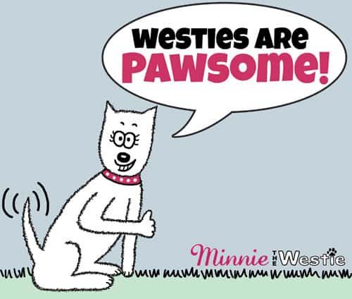 Westietude: westies are pawsome!