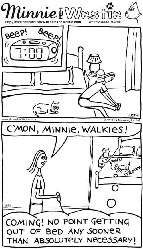 Minnie the Westie cartoon: pawsome time management!